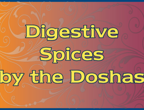 Digestive Spices by the Doshas